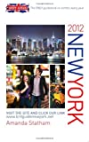 Amanda Statham Brit Guide New York 2012: The Only Guidebook Re-written Every Year