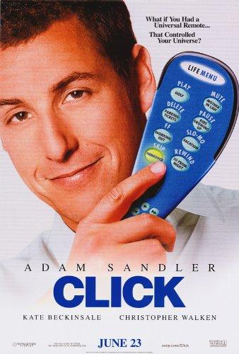 Click Movie Poster (27 x 40 Inches - 69cm x 102cm) (2006) Style B -(Adam Sandler)(Kate Beckinsale)(Christopher Walken)(Sean Astin)(Erik Aude)(Theresa Barrera)