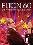 ELTON JOHN - ELTON 60 - LIVE AT MADIS...