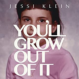 You'll Grow Out of It Hörbuch
