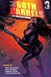 img - for Shotgun Honey Presents: Both Barrels (Volume 1) book / textbook / text book