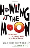 Howling at the Moon (0349117977) by Yetnikoff, Walter