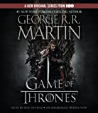 By Martin, George R.R. A Game of Thrones: A Song of Ice and Fire: Book One Unabridged Edition Audio CD