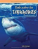 Todo Sobre Los Tiburones (All about Sharks) (Spanish Version) (Level 4): Unidades de Medida (Units of Measure) (Mathematics Readers)