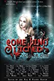 img - for Something Wicked Anthology, Vol. One book / textbook / text book
