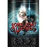 Something Wicked Anthology, Vol. Oneby M. Scott Carter