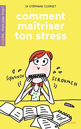 Comment maîtriser son stress ?