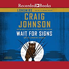 Wait for Signs Audiobook by Craig Johnson Narrated by George Guidall