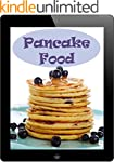 Pancake Food: 28 Rezepte f�r luftige...