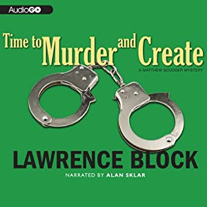Time to Murder and Create | [Lawrence Block]