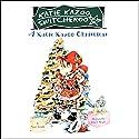 A Katie Kazoo Christmas: Super Super Special: Katie Kazoo, Switcheroo Audiobook by Nancy Krulik Narrated by Lauren Davis