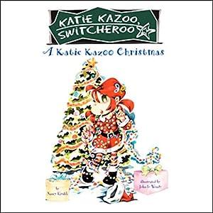 A Katie Kazoo Christmas Audiobook