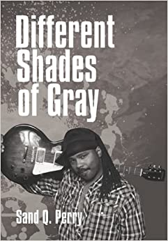 Different Shades Of Gray Sand Q Perry