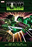 img - for Incredible Hulks: World War Hulks (Hulk (Hardcover Marvel)) book / textbook / text book