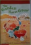 The garden that we grew (0439291259) by Joan Holub