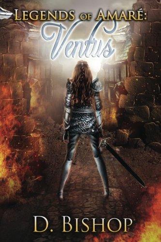 Legends of Amaré: Ventus: Volume 1
