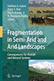 img - for Fragmentation in Semi-Arid and Arid Landscapes: Consequences for Human and Natural Systems book / textbook / text book