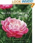 The Allergy-Fighting Garden: Stop Ast...