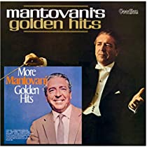 Mantovanis Golden Hits / More Mantovani Golden