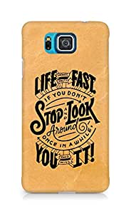 AMEZ life moves pretty fast Back Cover For Samsung Galaxy Alpha