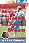 Never Give Up on Your Dream: My Journey