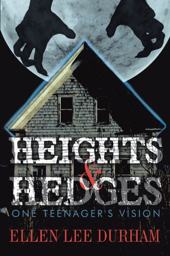 Heights & Hedges: One Teenager's Vision