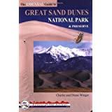 The Essential Guide to Great Sand Dunes National Park and Preserve (Jewels of the Rockies) ~ Diane Winger