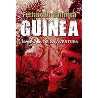 GUINEA. Más allá de la aventura