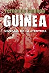 GUINEA: M�s all� de la aventura