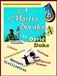 A Martyr Speaks to David Duke