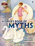 img - for A Child's Book of Myths: Includes a Read-and-Listen CD (Dover Read and Listen) book / textbook / text book