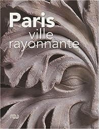 Paris ville rayonnante : Musée de Cluny 10 février-24 mai 2010 par Meredith Cohen
