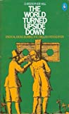 The World Turned Upside Down: Radical Ideas During the English Revolution (Pelican) (0140218203) by Christopher Hill