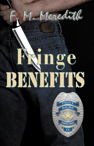 Fringe Benefits (Rocky Bluff P. D.)