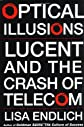 Optical Illusions: Lucent and the Crash of Telecom