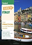 Fodor s See It Italy, 4th Edition (Full-color Travel Guide)