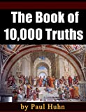 The Book of 10,000 Truths