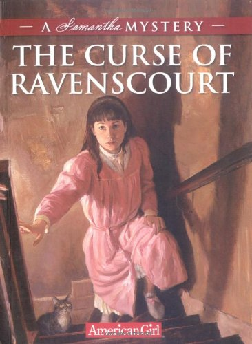 The Curse of Ravenscourt: A Samantha Mystery (American Girl Mysteries (Quality))