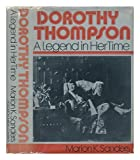 img - for Dorothy Thompson: A Legend in her Time book / textbook / text book