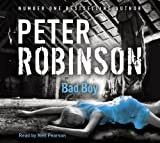 Peter Robinson Bad Boy- Abridged