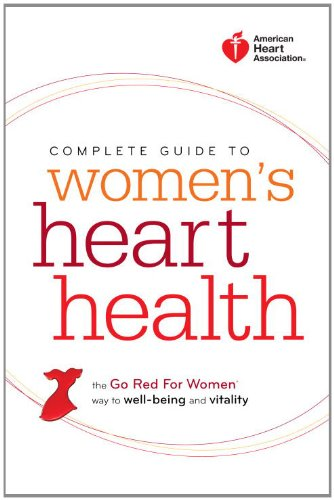 American Heart Association Complete Guide to Women