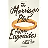 The Marriage Plot: A Novel ~ Jeffrey Eugenides