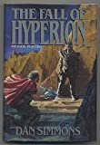 Fall of Hyperion (0385249500) by Dan Simmons