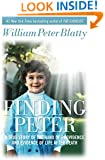 Finding Peter: A True Story of the Hand of Providence and Evidence of Life after Death
