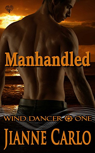 Manhandled (Wind Dancer Book 1)