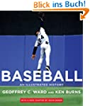 Baseball: An Illustrated History, inc...