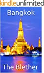 Bangkok: 99 Tips For Tourists & Backp...