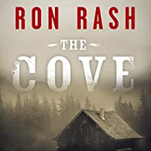 The Cove (       UNABRIDGED) by Ron Rash Narrated by Jennifer Woodward