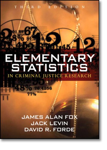 Elementary Statistics in Criminal Justice Research (3rd...