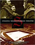 Staging Shakespearean Theatre: The Es...